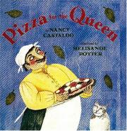 PIZZA FOR THE QUEEN by Nancy Castaldo