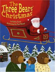 THE THREE BEARS' CHRISTMAS by Kathy Duval