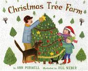 CHRISTMAS TREE FARM by Ann Purmell