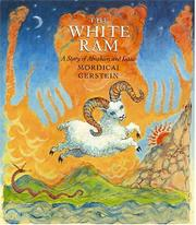 THE WHITE RAM by Mordicai Gerstein