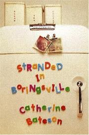 STRANDED IN BORINGSVILLE by Catherine Bateson