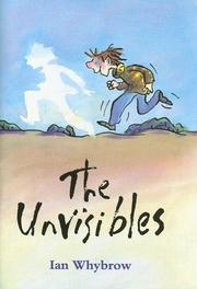 THE UNVISIBLES by Ian Whybrow