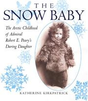 THE SNOW BABY by Katherine Kirkpatrick