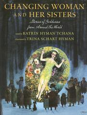 CHANGING WOMAN AND HER SISTERS by Trina Schart Hyman