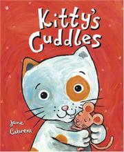 KITTY'S CUDDLES by Jane Cabrera
