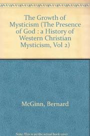 THE GROWTH OF MYSTICISM by Bernard McGinn