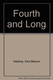 FOURTH AND LONG by Kent Waldrep