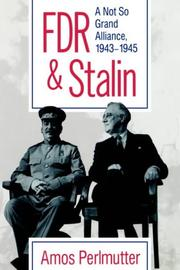 FDR AND STALIN by Amos Perlmutter