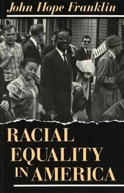 RACIAL EQUALITY IN AMERICA by John Hope Franklin