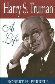 HARRY S. TRUMAN by Robert H. Ferrell