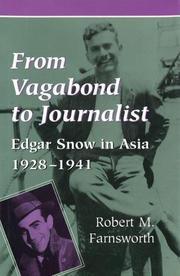 FROM VAGABOND TO JOURNALIST by Robert M. Farnsworth