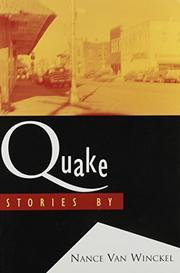 QUAKE by Nance Van Winckel