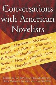 CONVERSATIONS WITH AMERICAN NOVELISTS by Kay Bonetti