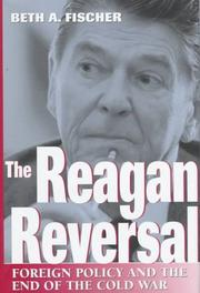 THE REAGAN REVERSAL by Beth A. Fischer