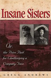 INSANE SISTERS by Gregg Andrews