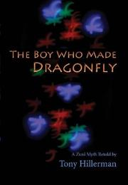 THE BOY WHO MADE DRAGONFLY by Janet Grado