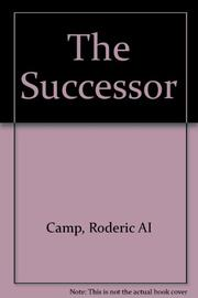 THE SUCCESSOR by Roderic A. Camp