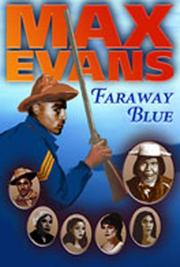 FARAWAY BLUE by Max Evans