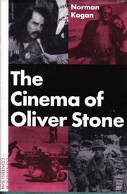 THE CINEMA OF OLIVER STONE by Norman Kagan