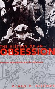 THE HISTORY OF AN OBSESSION by Klaus P. Fischer