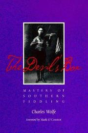 THE DEVIL'S BOX: Masters of Southern Fiddling by Charles Wolfe