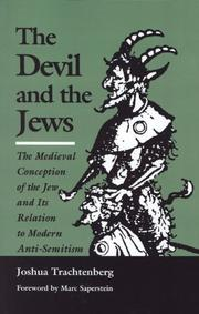 THE DEVIL AND THE JEWS by Joshua Trachtenberg