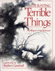 TERRIBLE THINGS by Stephen Gammell