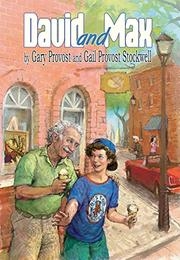 DAVID AND MAX by Gary & Gail Levine-Provost Provost