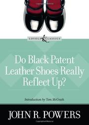 DO BLACK PATENT LEATHER SHOES REALLY REFLECT UP? by John R. Powers