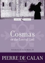 COSMAS or THE LOVE OF GOD by Pierre De Calan