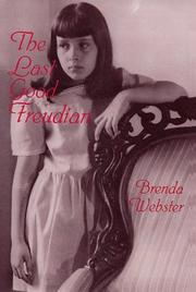 THE LAST GOOD FREUDIAN by Brenda Webster