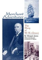 MERCHANT ADVENTURER by Marquis James