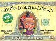 THE BOY WHO LOOKED LIKE LINCOLN by Mike Reiss
