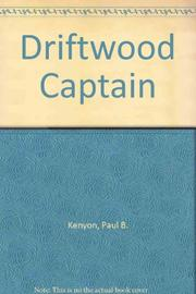 DRIFTWOOD CAPTAIN by Paul B. Kenyon