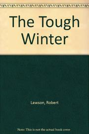 THE TOUGH WINTER by Robert Lawson