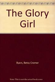 THE GLORY GIRL by Betsy Byars