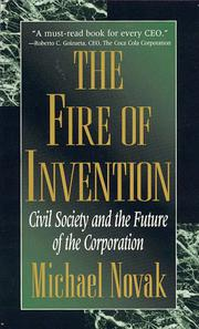 THE FIRE OF INVENTION by Michael Novak