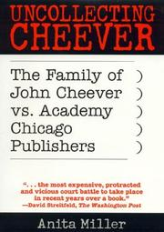 UNCOLLECTING CHEEVER by Anita Miller