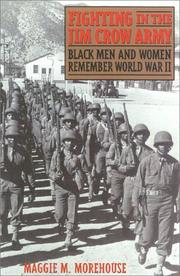 FIGHTING IN THE JIM CROW ARMY by Maggi M Morehouse