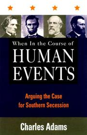 WHEN IN THE COURSE OF HUMAN EVENTS by Charles Adams