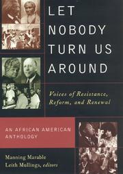 LET NOBODY TURN US AROUND by Manning Marable