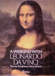 A WEEKEND WITH LEONARDO DA VINCI by Rosabianca Skira-Venturi