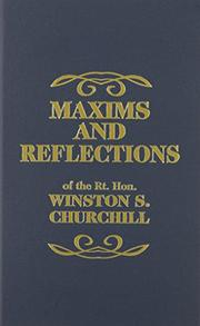 MAXIMS AND REFLECTIONS by Winston S.  Churchill