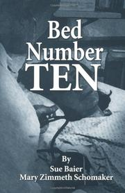 BED NUMBER TEN by Sue & Mary Zimmeth Baier