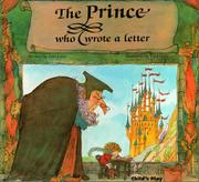 THE PRINCE WHO WROTE A LETTER by Ann Love