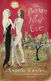 THE PASSION OF NEW EVE by Angela Carter