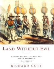 LAND WITHOUT EVIL by Richard Gott