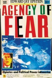 AGENCY OF FEAR by Edward Jay Epstein