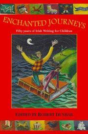 ENCHANTED JOURNEYS by Robert Dunbar