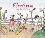 FLORINA AND THE WILD BIRD by Selina Chonz